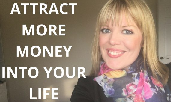 Attract More Money Into Your Life