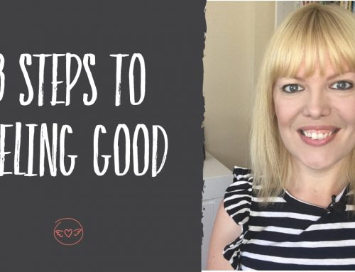 3 Steps to Feeling Good