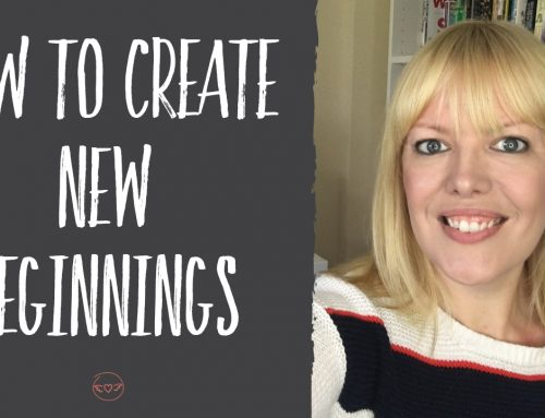 How To Create New Beginnings